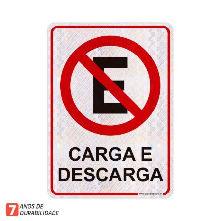 Placa Proibido Estacionar - Exclusivo Carga e Descarga (50x70cm)