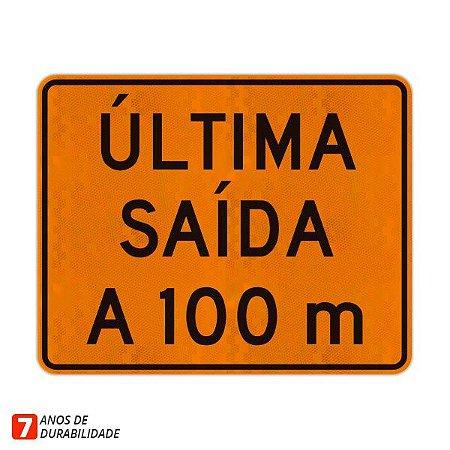 Placa de Obras - Última saída a 100 m