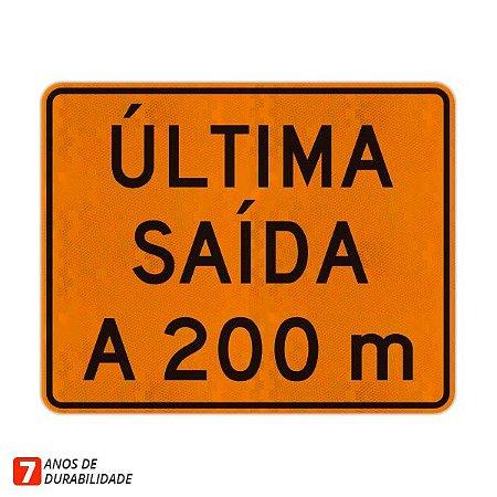 Placa de Obras - Última saída a 200 m