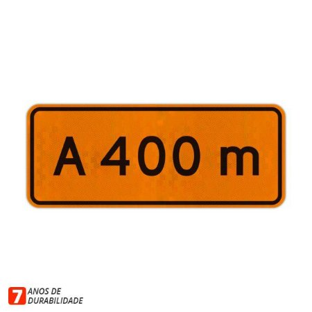 Placa de Obras - A 400 metros