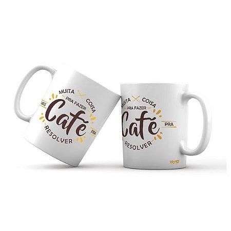 Caneca Motivacional Mais Café