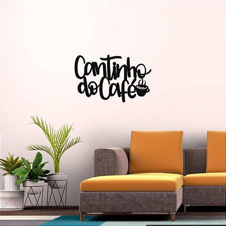 Frase Decorativa em MDF - Xícara Cantinho do Café