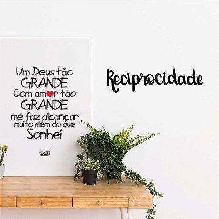 Palavra Decorativa em MDF - Reciprocidade