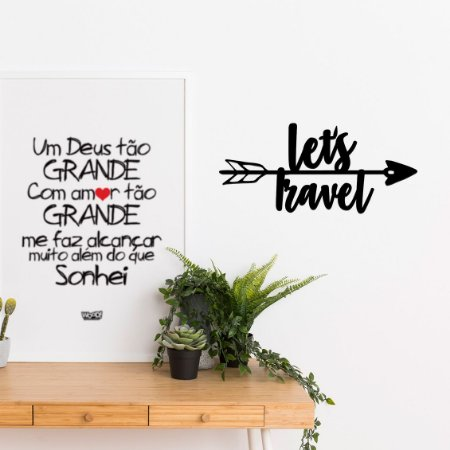 Frase Decorativa em MDF - Flecha Let's Travel