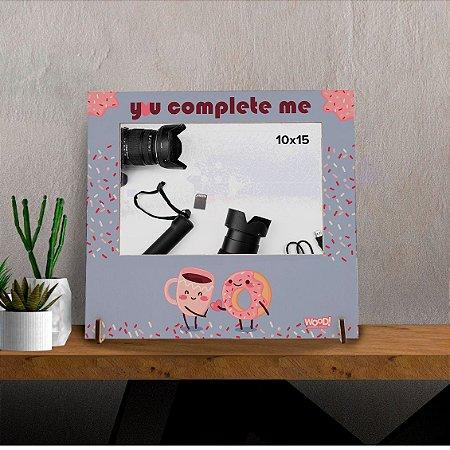 Porta-Retrato - You Complete Me