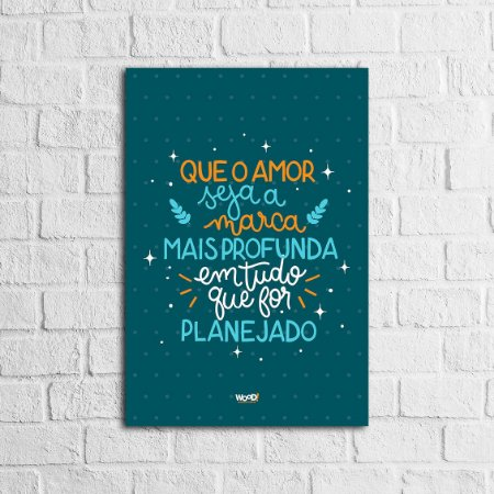 Placa Lettering - O Amor