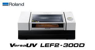 IMPRESSORA DIGITAL UV ROLAND LEF2-300