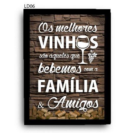 Quadro Rolhas Melhores Vinhos Bebemos com Familia e Amigos LDQR06