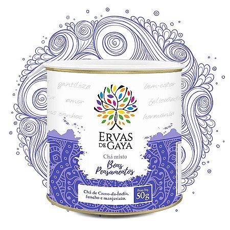 Chá Misto Ervas de Gaya - BONS PENSAMENTOS (50g)