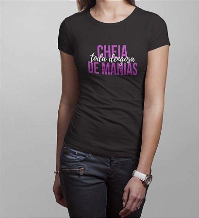Camiseta - Cheia de Manias
