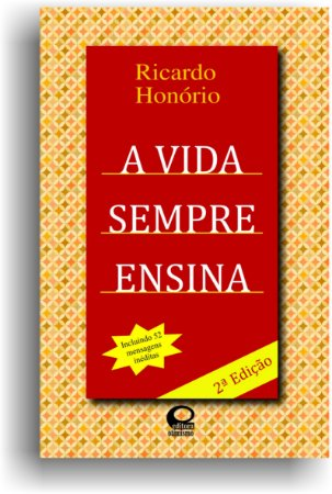 A Vida Sempre Ensina (2ª Edição)