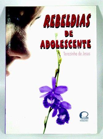 Rebeldias de Adolescente