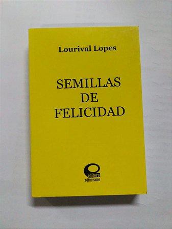 Semillas de Felicidad (Espanhol)