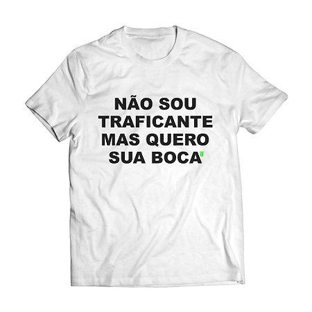 Camiseta Masculina Personalizada Não Sou Traficante Mas Quero Sua Boca Use Thuco