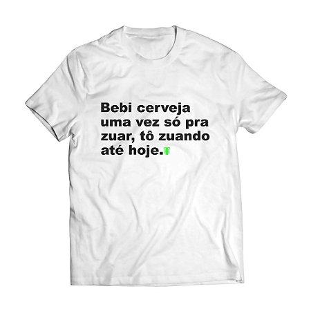Camiseta Masculina Personalizada Bebi Cerveja Uma Vez Só Pra Zuar Use Thuco