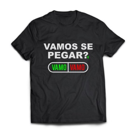 Camiseta Masculina Personalizada Vamos Se Pegar Use Thuco