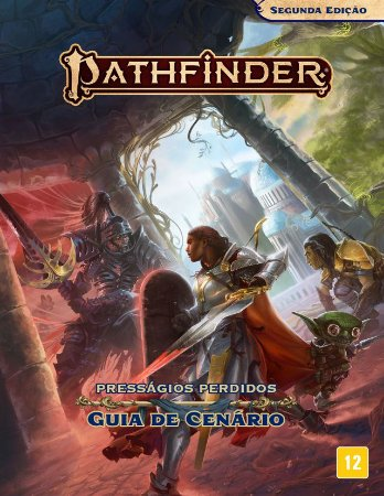 Pathfinder - Guia de Cenário Presságios Perdidos - Segunda Edição