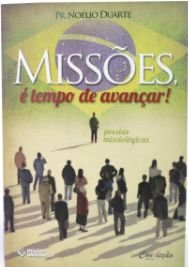 MISSÕES É TEMPO DE AVANÇAR!
