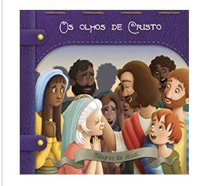 OS OLHOS DE CRISTO CLÁSSICOS BÍBLICOS