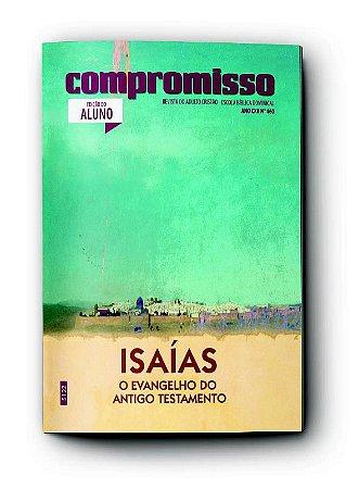 COMPROMISSO ALUNO 4TRIM2021 CONVICÇÃO 460 ADULTOS ISAÍAS O EVANGELHO DO ANTIGO TESTAMENTO