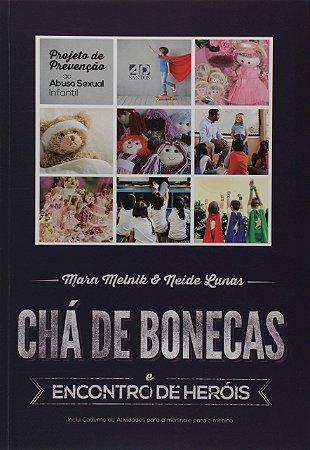 CHÁ DE BONECAS E ENCONTRO DE HERÓIS LIVRO AD SANTOS