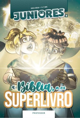 A BÍBLIA MEU SUPER-LIVRO JUNIORES PROFESSOR VOL 8 ECE