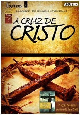 A CRUZ DE CRISTO ADULTOS ALUNO DOUTRINAS ECE