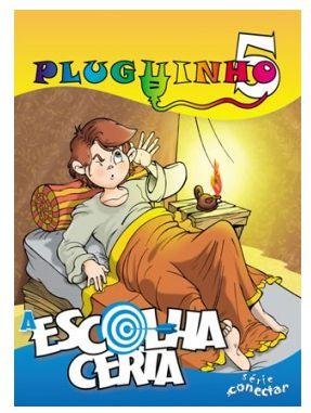 A ESCOLHA CERTA PLUGUINHO ALUNO VOL 5 ECE