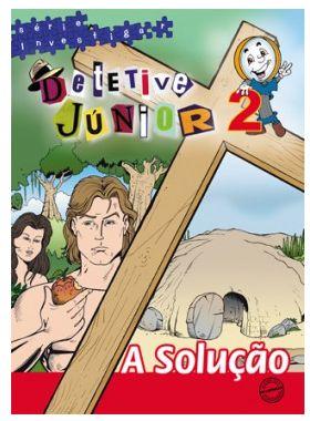 A SOLUÇÃO DETETIVE JR ALUNO JR VOL 2 ECE