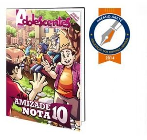 AMIZADE NOTA 10 ADOLESCENTES PROFESSOR VOL 6 ECE