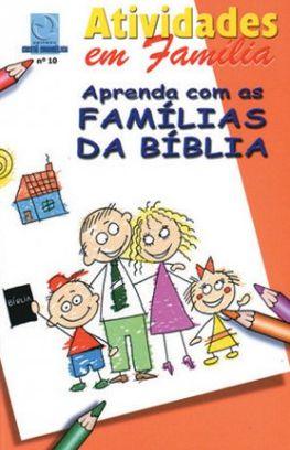 APRENDA COM AS FAMÍLIAS ALUNO CULTO INFANTIL VOL 10 ECE