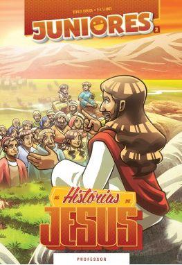 AS HISTÓRIAS DE JESUS PROFESSOR JUNIORES VOL 2 ECE
