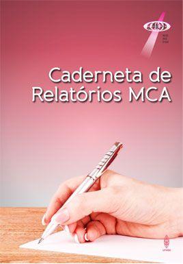 CADERNETA DE RELATÓRIOS MCA