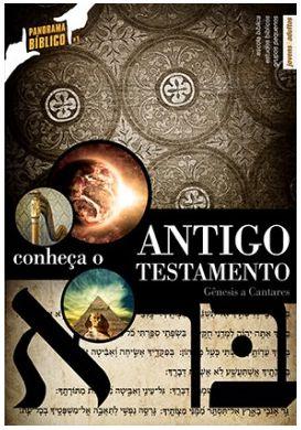 CONHEÇA O ANTIGO TESTAMENTO PROFESSOR PANORAMA BÍBLICO VOL 1 ECE