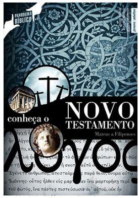 CONHEÇA O NOVO TESTAMENTO ALUNO PANORAMA BÍBLICO VOL 1 ECE