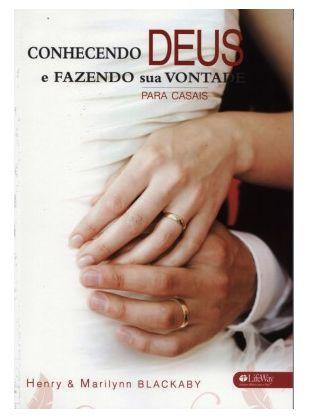 CONHECENDO DEUS E FAZENDO SUA VONTADE PARA CASAIS LIVRO LIFEWAY
