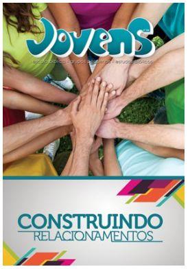 CONSTRUINDO RELACIONAMENTOS ALUNO JOVENS VOL 6 ECE (PRETO X BRANCO)