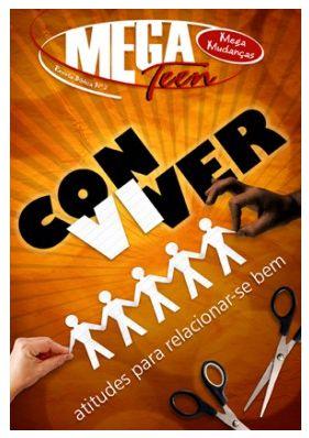 CONVIVER ATITUDES PARA RELACIONAR-SE BEM ALUNO  MEGA TEEN VOL 2 ECE