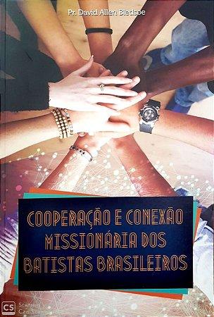 COOPERAÇÃO E CONEXÃO MISSIONÁRIA BATISTAS BRASIL
