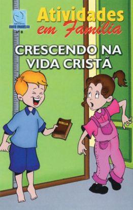 CRESCENDO NA VIDA CRISTÃ ALUNO CULTO INFANTIL VOL 8 ECE
