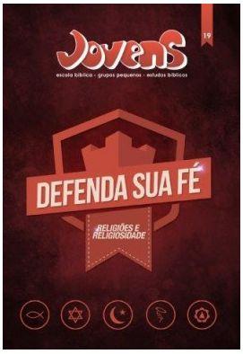 DEFENDA SUA FÉ ALUNO JOVENS VOL 19 ECE