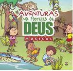 AVENTURAS NA FLORESTA DE DEUS CD EBF UFMBB