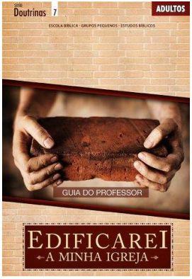 EDIFICAREI A MINHA IGREJA PROFESSOR ADULTOS ECE