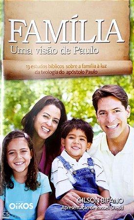 FAMÍLIA UMA VISÃO DE PAULO OIKOS