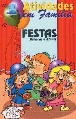 FESTAS BÍBLICAS E ATUAIS ALUNO CULTO INFANTIL VOL 11 ECE
