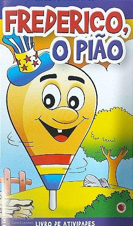 FREDERICO O PIÃO LIVRINHO APEC