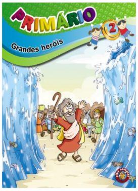 GRANDES HERÓIS ALUNO PRIMÁRIO VOL 2 ECE