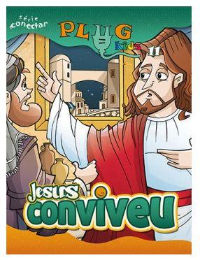 JESUS CONVIVEU! ALUNO PLUG KIDS VOL 11 ECE
