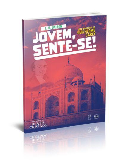 JOVEM SENTE-SE UMA BIOGRAFIA DE GUILHERME CAREY UFMBB