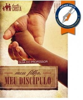 MEU FILHO MEU DISCÍPULO PROFESSOR ADULTOS ECE